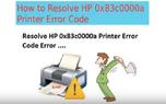 +1-888-877-0901 How to Fix HP Printer Error Code OX83C0000A
