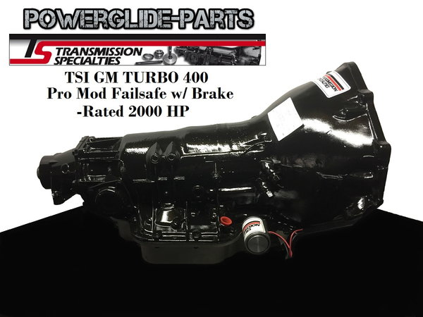 TSI TH-400 PRO MOD FAILSAFE 2000HP Turbo 400  T400 TRANSMISS  for Sale $3,497