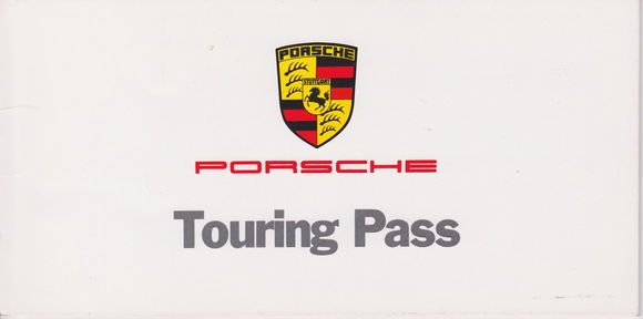 """This is the sample of the """"touring pass"""" that cars were issued (from another Rennlist member)"""